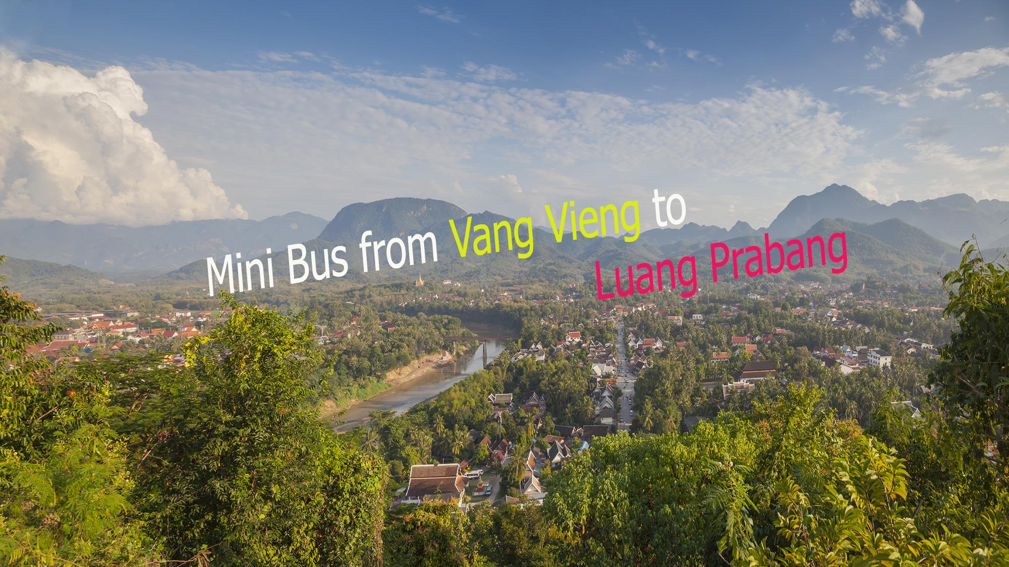 Как выглядит поездка на микроавтобусе из Вьентьяна в Луанг Прабанг - видео